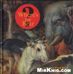 Книга Wheres the bear?
