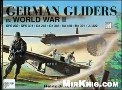 Книга German Gliders in World War II (Schiffer Military History 48)