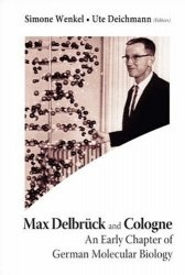 Книга Max Delbruck and Cologne: An Early Chapter of German Molecular Biology