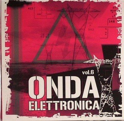 Onda Elettronica Vol. 6 (2CD) [2008]