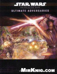 Книга Star Wars. Ultimate Adversaries