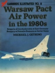 Warsaw Pact Air Power in the 1980s (Warbirds Illustrated No. 8)