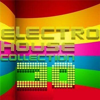 Electro House Collection 30 (2009)