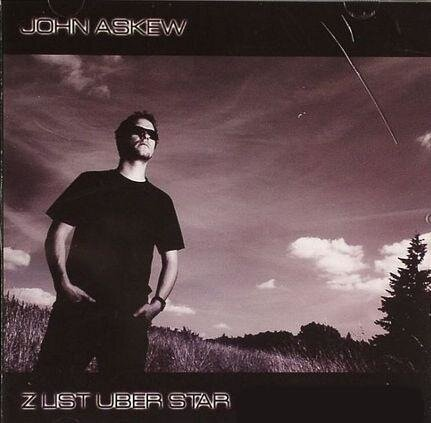 John Askew - Z List Uber Star (incl. Unmixed Versi ...