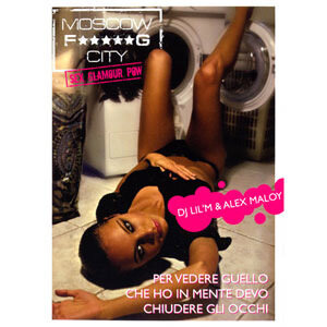 dj Lil`M (Alex-Maloy) - Moscow Fucking City (2008)