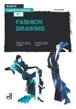 Книга Basic Fashion Design: Fashion Drawing | Основной Дизайн Моды: Рисунок Моды