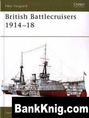 Osprey - New Vanguard. #126. British Battlecruisers 1914-1918