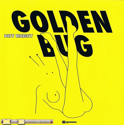 Golden Bug - Hot Robot [2008]