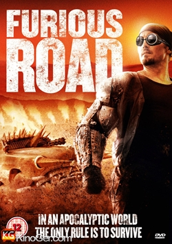 Furious Road (2013)
