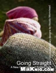 Книга Going Straight: A New Generation of Knitted Hats