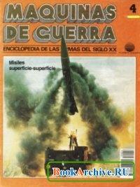 Книга Maquinas de Guerra 4: Misiles superficie-superficie.