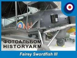 Книга Британский торпедоносец-бомбардировщик Fairey Swordfish III
