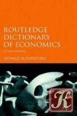 Книга Routlege Dictionary of Economics