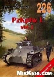 Tank Power vol.XI. PzKpfw I vol. I (Militaria 226)