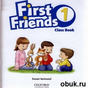 Аудиокнига Iannuzzi S. - First Friends - 1