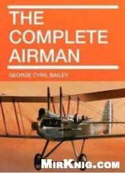 Книга The complete airman
