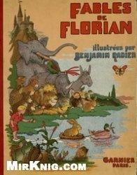 Fables de Florian / Illustrees par Benjamin Rabier