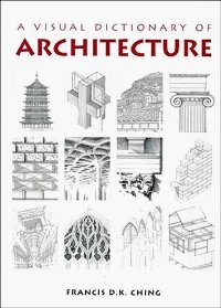 Книга A Visual Dictionary of Architecture