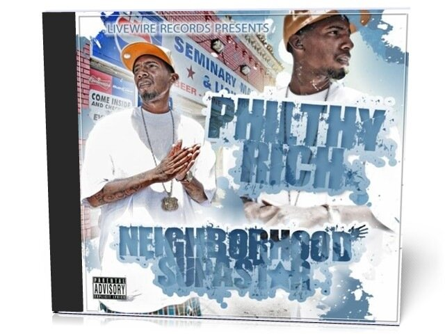 Philthy Rich - Neighborhood Supastar (2009)