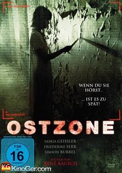 Ostzone - Wenn du sie hörst ist es zu spät (2016)
