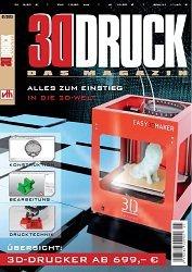 3D Druck - Das Magazin №1 2013