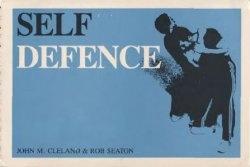 Книга Self Defence: Armed and Unarmed Tactics
