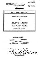Книга Heavy tanks M6 and M6A(Technical manuals 9-721)
