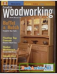 Canadian Woodworking №36 June-July 2005.
