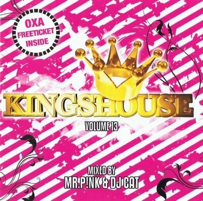 Kingshouse Vol.13 (Mixed By Mr. Pink & DJ Cat)