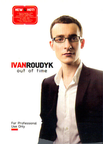 IVAN ROUDYK - OUT OF TIME (4CD) 2009