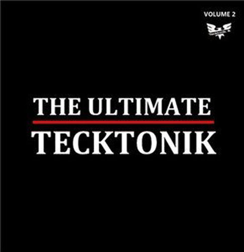 THE ULTIMATE TECKTONIK - Vol.2