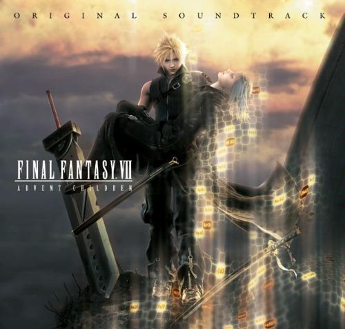 OST Final Fantasy VII: Advent Children (2005)