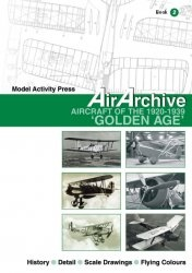 Книга AirArchive Book 2: Aircraft of the 1920-1939 Golden Age