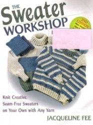 Книга Sweater Workshop: Knit Creative, Seam-Free Sweaters