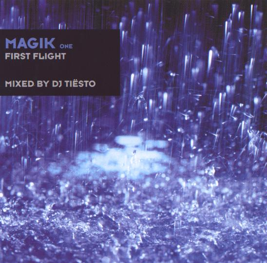 Magik One: First Flight - Mixed by DJ Tiesto