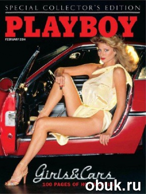 Playboy. Special Collector's Edition. Girls & Cars (February 2014)