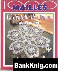 Журнал 1000 Mailles  La Dentelle de Bruges Au Crochet