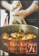 Книга My Paris Kitchen: Recipes and Stories