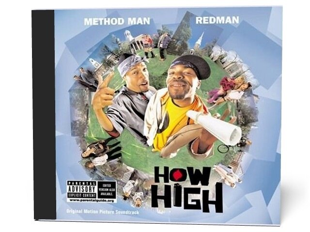 Method Man & Redman - How High [The Soundtrack] (2 ...