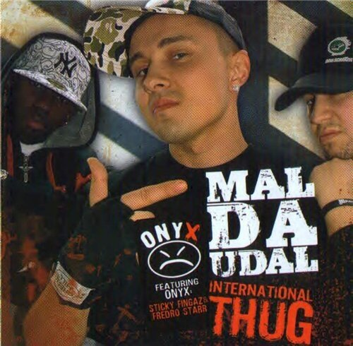 Mal Da Udal - International Thug - 2009