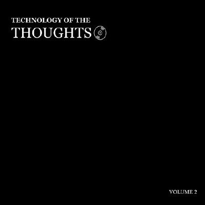 Technology Of The Thoughts - Volume 2