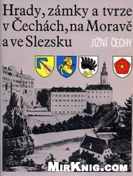 Книга Hrady Zamky, a Tvrze v Cechach, na Morave a ve Slezsku V