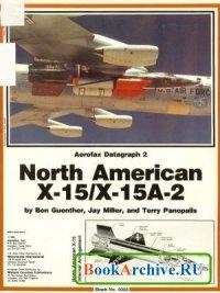 Aerofax Datagraph 2: North American X-15/X-15A-2.