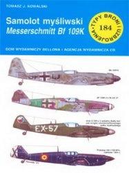Книга Samolot mysliwski Messerschmitt Bf-109K [Typy Broni i Uzbrojenia 184]