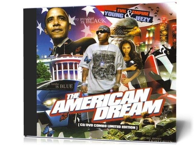 Evil Empire And Young Jeezy - The American Dream ( ...