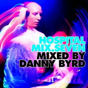 VA - Hospital Mix 7 (Mixed By Danny Byrd) (2009)