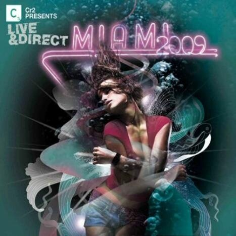 Cr2 Presents: Live & Direct - Miami 2009 3CD