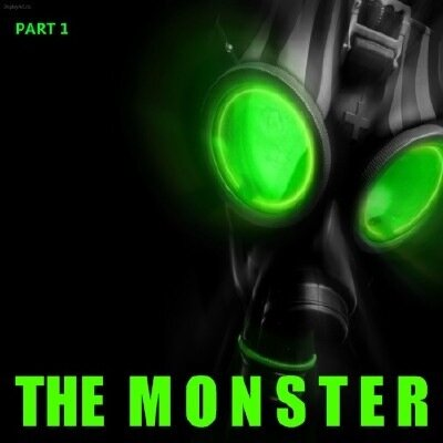 The Monster - Part.1