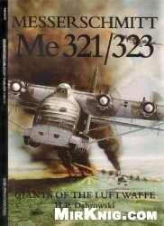 Книга Messerschmitt Me 321/323: Giants of the Luftwaffe