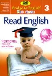 Книга Bridge to English for Kids 3. Read English - читать раньше, чем ходить
